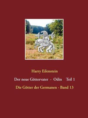 cover image of Der neue Göttervater--Odin    Teil 1