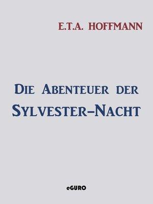 cover image of Die Abenteuer der Sylvester-Nacht