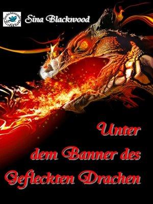 cover image of Unter dem Banner des Gefleckten Drachen