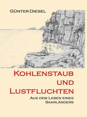 cover image of Kohlenstaub und Lustfluchten