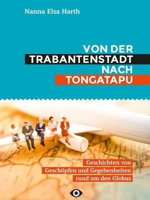 cover image of Von der Trabantenstadt nach Tongatapu