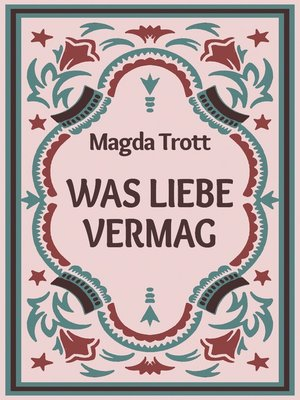 cover image of Was Liebe vermag