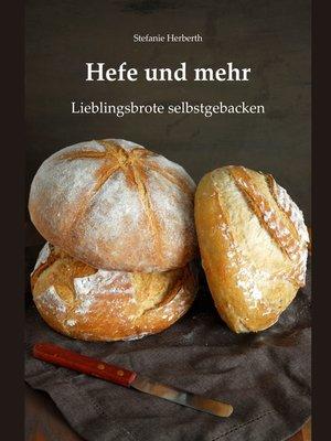 cover image of Hefe und mehr