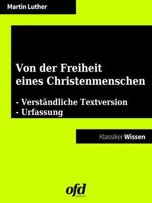 cover image of Von der Freiheit eines Christenmenschen