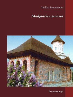 cover image of Madjaarien parissa