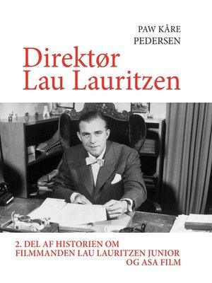 cover image of Direktør Lau Lauritzen