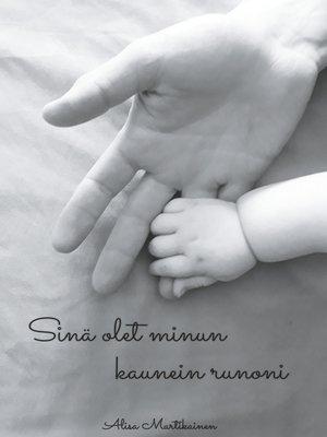 cover image of Sinä olet minun kaunein runoni