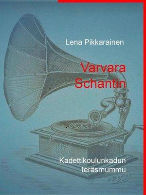 cover image of Varvara Schantin
