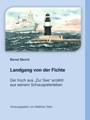 cover image of Landgang von der Fichte