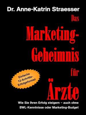 cover image of Das Marketing-Geheimnis für Ärzte