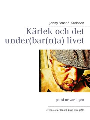 cover image of Kärlek och det under(bar(n)a) livet