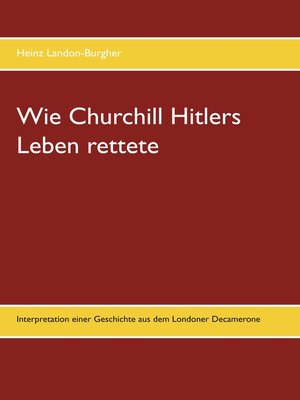 cover image of Wie Churchill Hitlers Leben rettete
