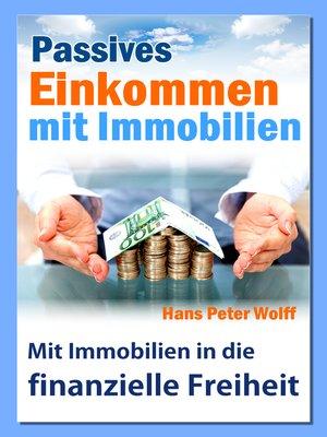 cover image of Passives Einkommen mit Immobilien