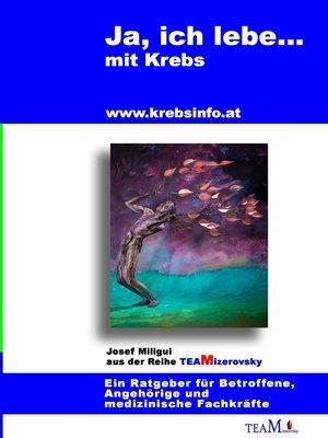 cover image of Ja, ich lebe... mit Krebs