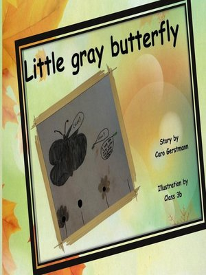 cover image of Little Gray Butterfly