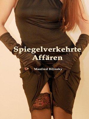 cover image of Spiegelverkehrte Affären