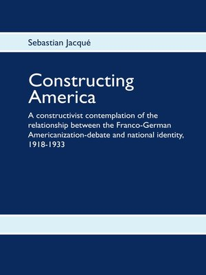 cover image of Constructing America