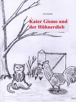 cover image of Kater Gismo und der Hühnerdieb