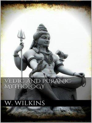 cover image of Vedic and Puranic Mythology