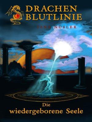 cover image of Die wiedergeborene Seele