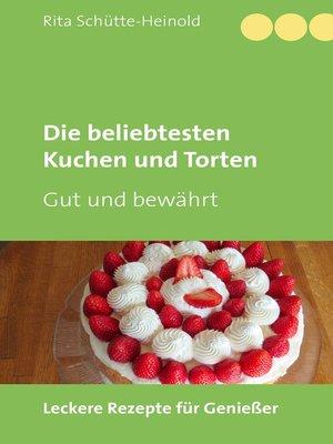 cover image of Die beliebtesten Kuchen und Torten