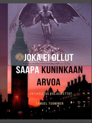 cover image of Joka ei ollut saapa kuninkaan arvoa