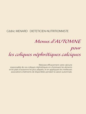 cover image of Menus d'automne pour les coliques néphrétiques calciques