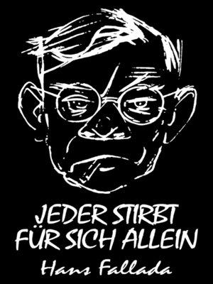 cover image of Jeder stirbt für sich allein (Roman)
