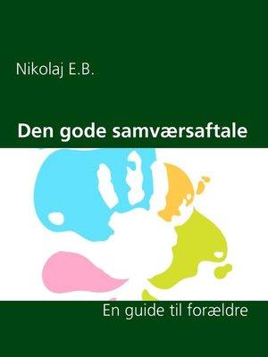 cover image of Den gode samværsaftale