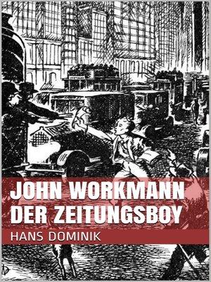 cover image of John Workmann der Zeitungsboy