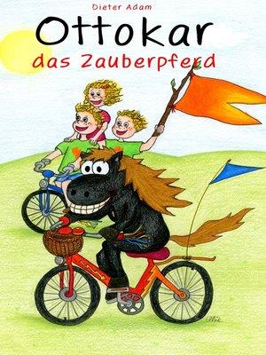 cover image of Ottokar das Zauberpferd