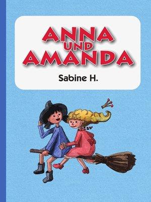 cover image of Anna und Amanda