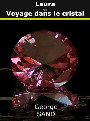 cover image of Laura ou Voyage dans le cristal
