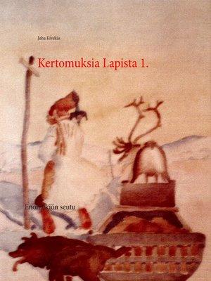 cover image of Kertomuksia Lapista 1.