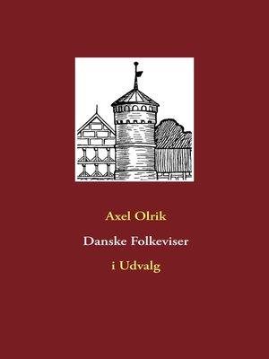 cover image of Danske Folkeviser