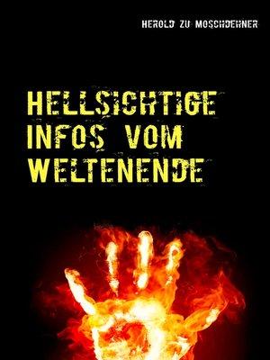cover image of Hellsichtige Infos vom Weltenende
