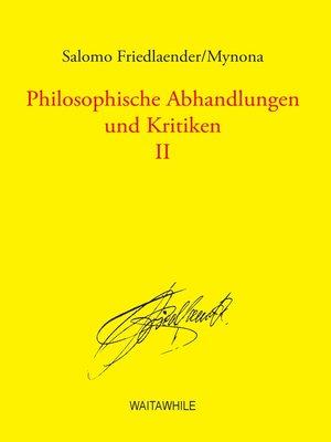 cover image of Philosophische Abhandlungen und Kritiken 2