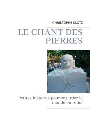 cover image of Le chant des pierres