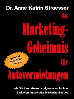 cover image of Das Marketing-Geheimnis für Autovermietungen