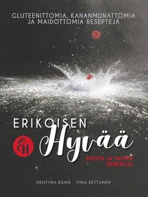 cover image of Erikoisen Hyvää