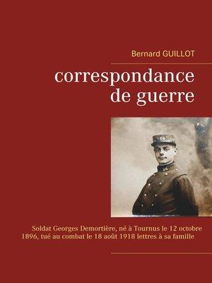 cover image of Correspondance de guerre