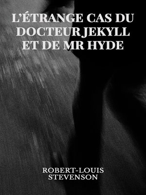 cover image of L'étrange cas du Dr Jekyll et de Mr Hyde
