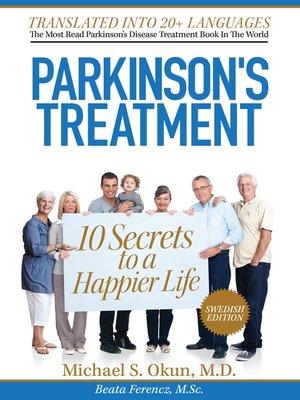 cover image of 10 hemligheter bakom ett lyckligare liv med Parkinsons sjukdom