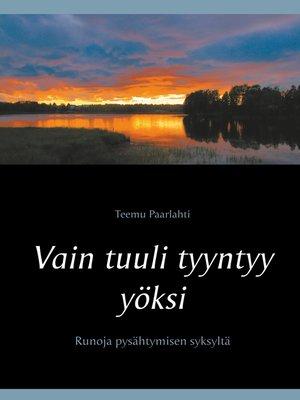 cover image of Vain tuuli tyyntyy yöksi