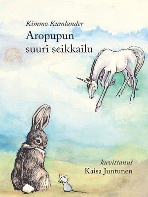 cover image of Aropupun suuri seikkailu