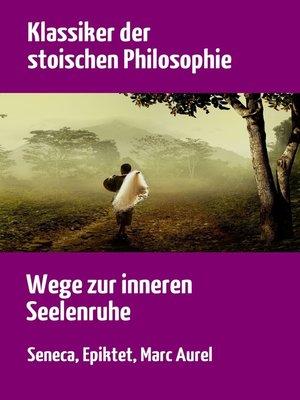 cover image of Klassiker der stoischen Philosophie
