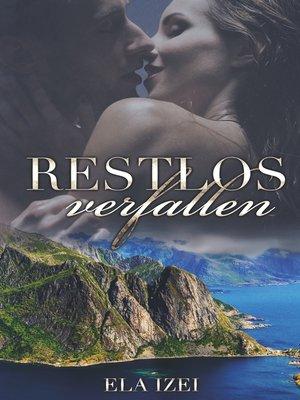 cover image of Restlos verfallen