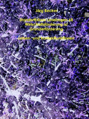 cover image of Standortbilanz Lesebogen 68 Wirtschaftsförderung ist Gründerförderung