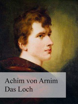 cover image of Das Loch oder Das Wiedergefundene Paradies