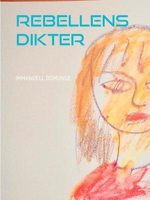 cover image of Rebellens dikter